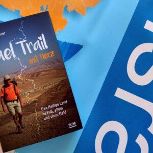 Israel Trail mit Herz – vom Autor handsigniert